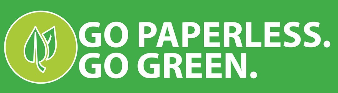 Go paperless. Go green.