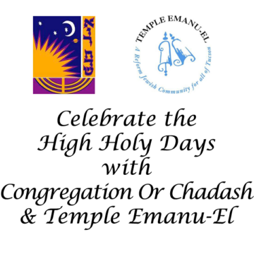 Celebrate the High Holy Days with Congregation Or Chadash and Temple Emanu-El